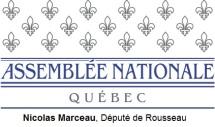 Nicolas Marceau, Député de Rousseau